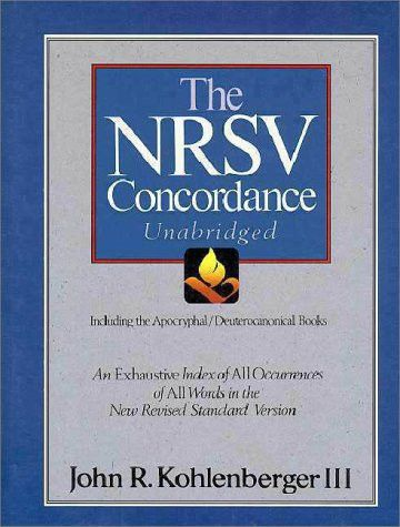 The Nrsv Concordance Unabridged: Including the Apocryphal/Deuterocanonical Books