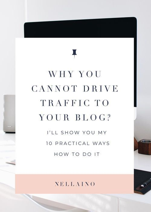How to drive traffic to your blog from Pinterest by Nellaino. Have you learned these tricks already? If you're a bloggers, you should take this 10 steps and put them in action! Visit www.nellaino.com/blog #blogger #blogging #smallbusiness #pinteresttips #pinterestmarketing