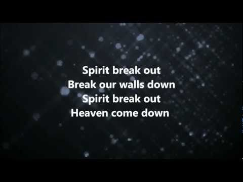Spirit Break Out - Kim Walker-Smith w/ Lyrics-Wheew! What a awesome song!