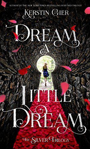 Dream a Little Dream (The Silver Trilogy) by Kerstin Gier http://www.amazon.com/dp/1627790276/ref=cm_sw_r_pi_dp_lAFavb1GMPV5M