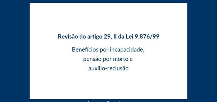 Com a Revisão do artigo 29, é possível regularizar o erro em cálculos, aumentando o valor do benefício.- INSS - Ian Varella. São Paulo e Osasco.