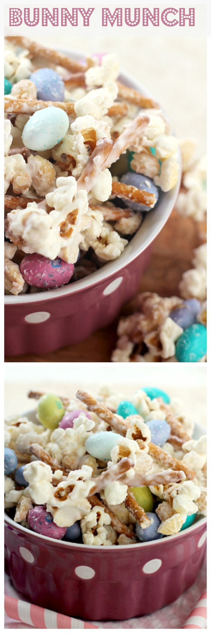 Bunny Munch ~ Sweet & Salty Snack Mix Loaded with Popcorn, M&Ms, Pretzels and Peanut then coated in a Vanilla Candy Coating!
