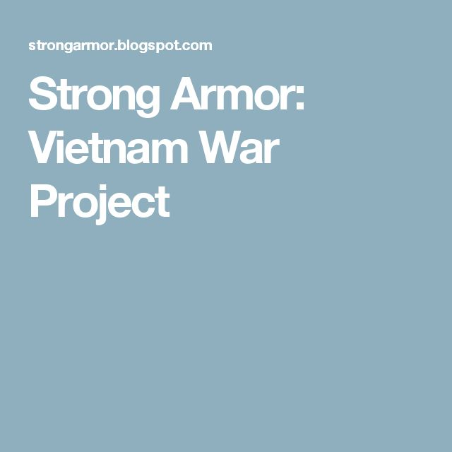 Strong Armor: Vietnam War Project