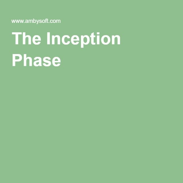 The Inception Phase