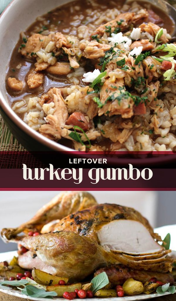 Try this making this delicious turkey gumbo with your leftovers from Thanksgiving!