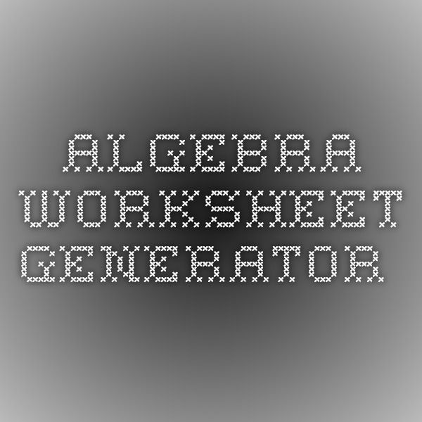 Printables Algebra 1 Worksheet Generator de 1000 ideas sobre algebra worksheets en pinterest worksheet generator