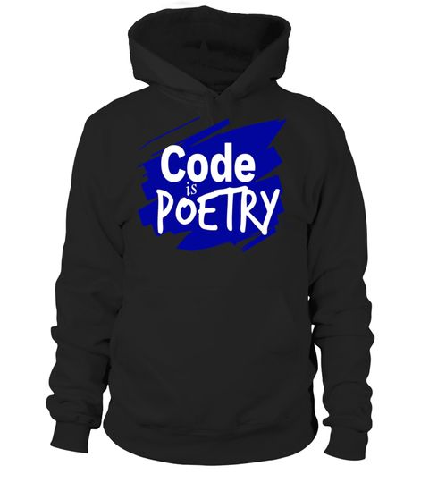 """# Code Is Poetry computer programming T Shirt .  Special Offer, not available in shops      Comes in a variety of styles and colours      Buy yours now before it is too late!      Secured payment via Visa / Mastercard / Amex / PayPal      How to place an order            Choose the model from the drop-down menu      Click on """"Buy it now""""      Choose the size and the quantity      Add your delivery address and bank details      And that's it!      Tags: This geeky programmer gift shirt is…"""