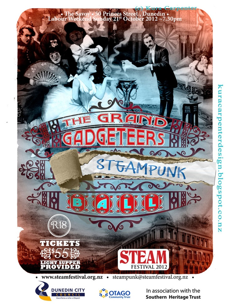 This is a poster I designed for the upcoming Dunedin Steam Festival   http://www.steamfestival.org.nz  Steampunk Ball, Labour Weekend, October 2012.