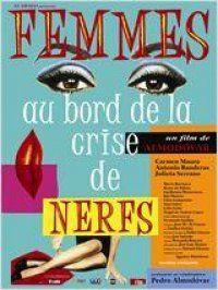 Femmes au bord de la crise de nerfs : Horaires, E-billets, Bande annonce | Cinémas Gaumont Pathé