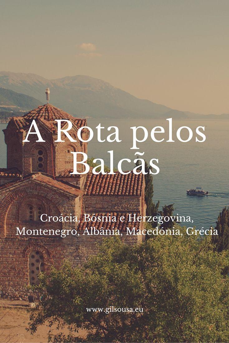 A rota pelos #Balcãs #Croácia #Bósnia #Herzegovina #Montenegro #Albânia #Macedónia #Grécia