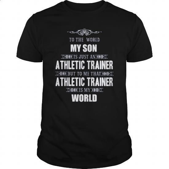 SON - MY WORLD- Athletic Trainer - #graphic hoodies #fishing t shirts. SIMILAR ITEMS => https://www.sunfrog.com/Sports/SON--MY-WORLD-Athletic-Trainer-Black-Guys.html?60505