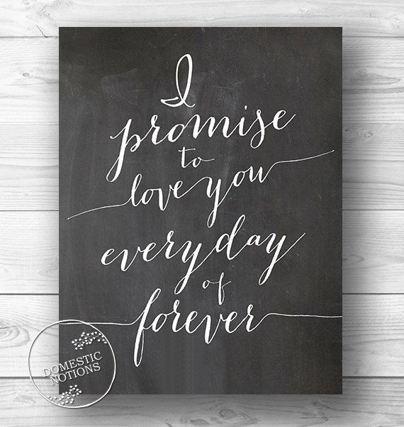 I Promise to Love You - Romantic Excerpts - Chalkboard Typography Print - 8x10 Calligraphy Style