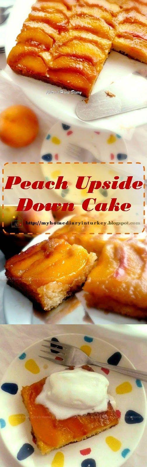 Peach Upside Down Cake.My family love it too especially served with Turkish milk cream call Kaymak..hmmm..even more Yum!  #peach #upsidedowncake #dessert #fruittycake #apple