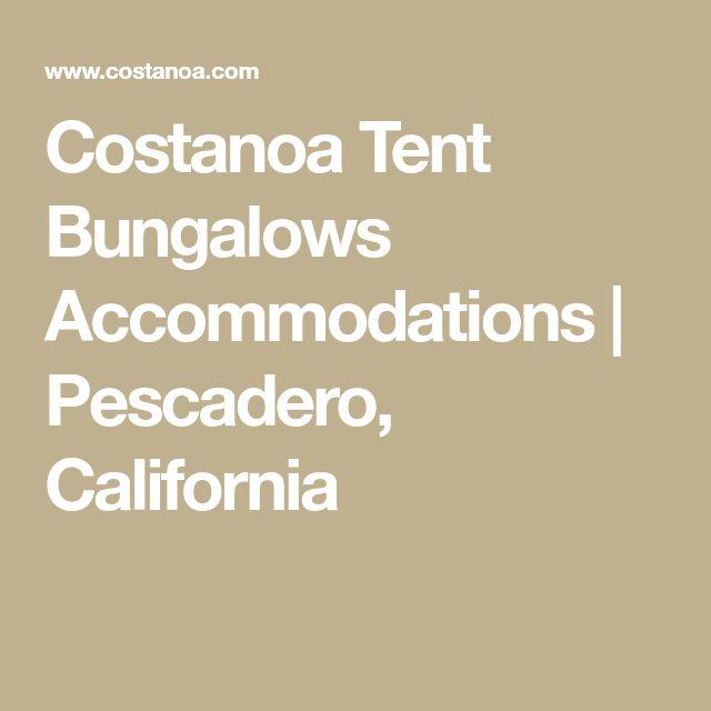 Costanoa Tent Bungalows Accommodations | Pescadero, California