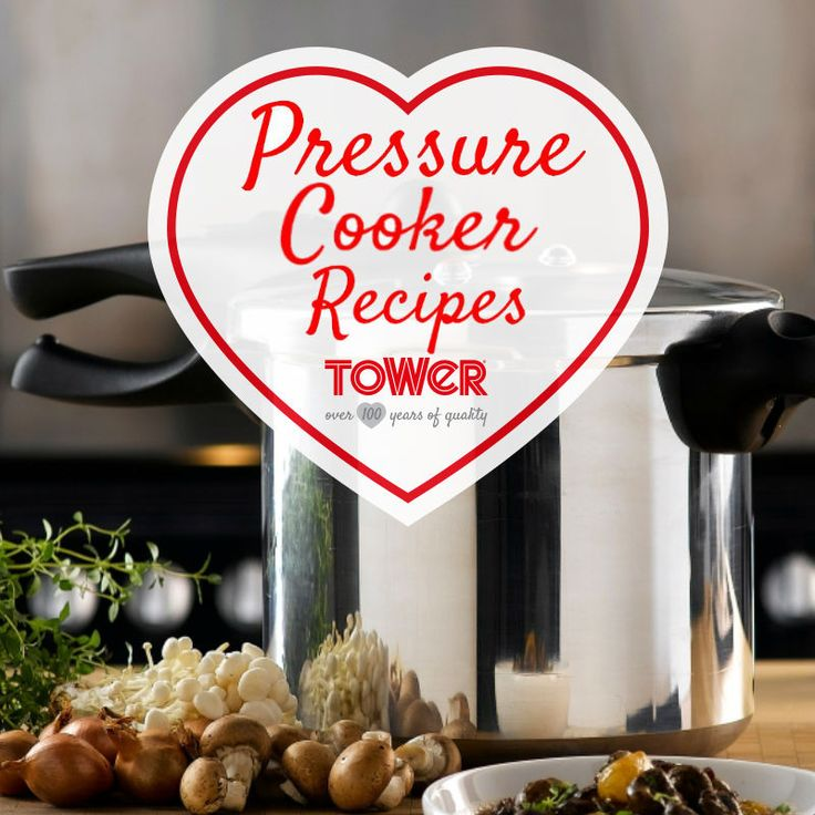 Recipes you can make by using your Tower Pressure  Cooker!