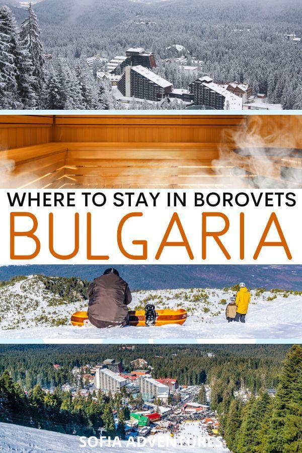 11 Best Borovets Ski Resorts For A Magical Winter Trip Sofia Adventures In 2020 Best Ski Resorts Ski Resort Balkans Travel