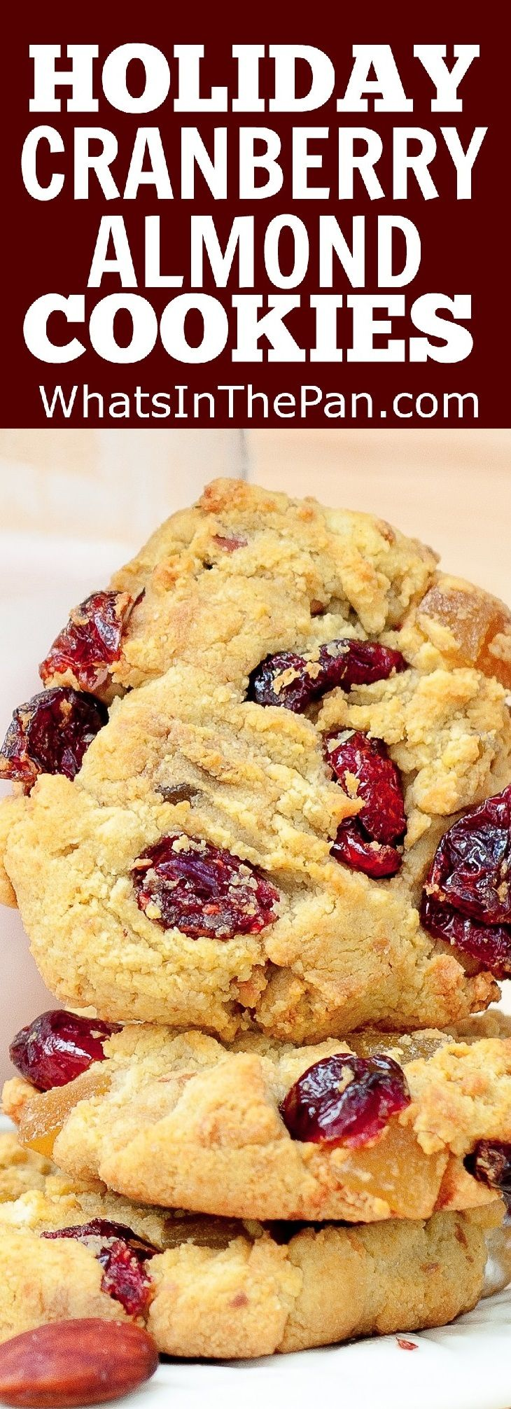 Holiday Cranberry Almond Cookies #Christmas #Holidays #baking