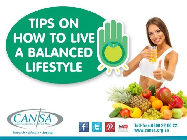 CANSA Balanced lifestyle 2015 English by CANSA The Cancer Association of South Africa via slideshare