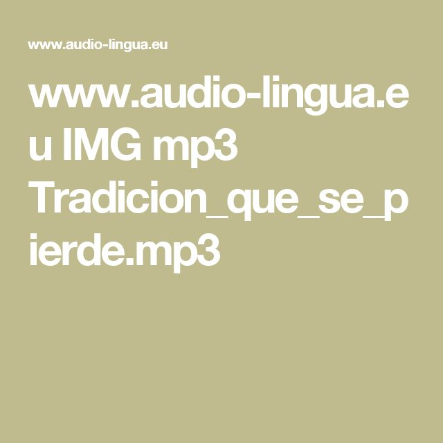 www.audio-lingua.eu IMG mp3 Tradicion_que_se_pierde.mp3
