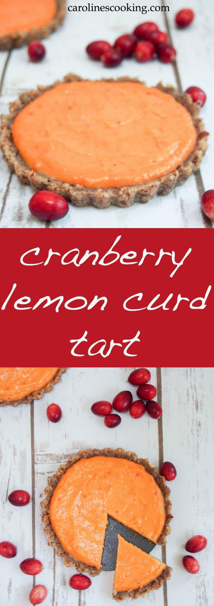 This cranberry lemon curd tart is as delicious as it is pretty. The fresh zesty topping goes so well with the nutty base. Plus it's no bake and gluten-free.