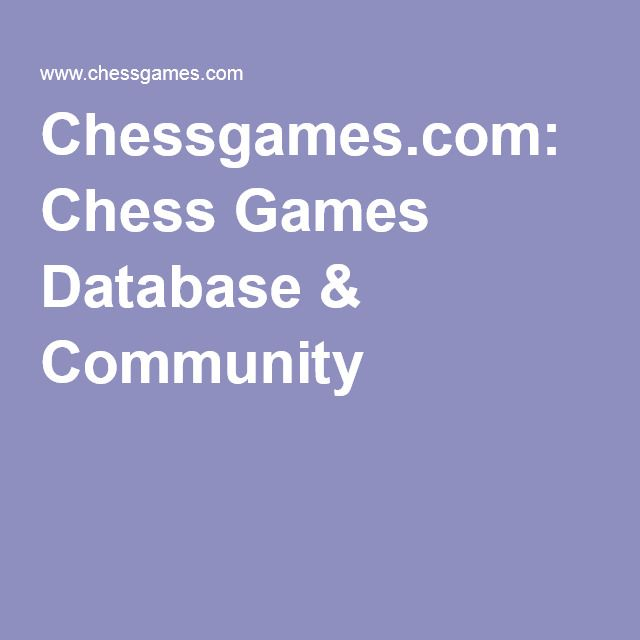 Chessgames.com: Chess Games Database & Community