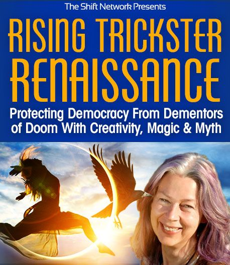 "Do you feel like enough is enough? If the polarization in our world (and maybe inside of you!) is spiraling you downward, we have a solution:  Trickster! This archetypal energy is a profound catalyst for change, and can guide you to take action in ways that uplift you and others! Click [Visit] to RSVP the invitation of visionary activist astrologer and ""Trickster"" extraordinaire Caroline Casey with FREE online workshop: Rising Trickster Renaissance: Protecting Democracy From Dementors."
