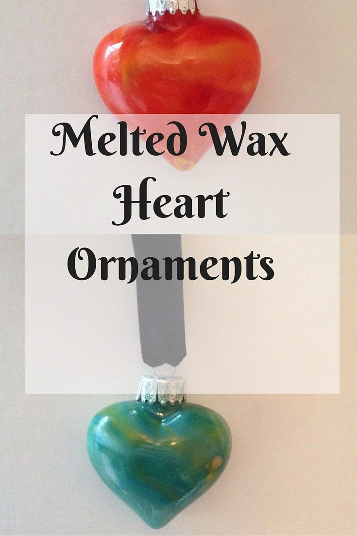 Melted wax Heart Ornament - These adorable wax ornaments are really fun to make and let you explore your creative side!