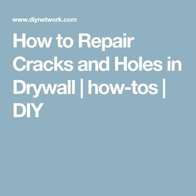 How to Repair Cracks and Holes in Drywall | how-tos | DIY