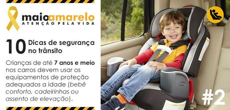 Crianças de até 7 anos e meio nos carros devem usar os equipamentos de proteção adequados a idade (bebê conforto, cadeirinhas ou assento de elevação).