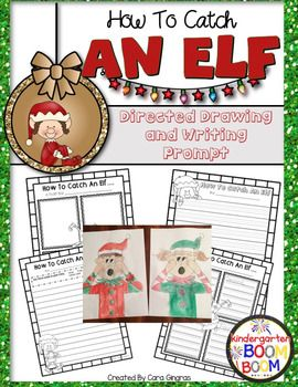 "Elf Directed Drawing is an activity I love to use to engage kiddos in a fun holiday ""How To"" writing activity. Students can use this to plan and write a story based on the writing prompt ""How to catch an elf""."