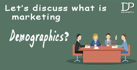 Let's discuss what is #Marketing #Demographics?   #Digipotli  #SearchEngineOptimization   #SocialMediaMarketing