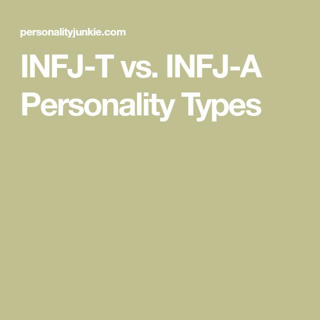 INFJ-T vs. INFJ-A Personality Types