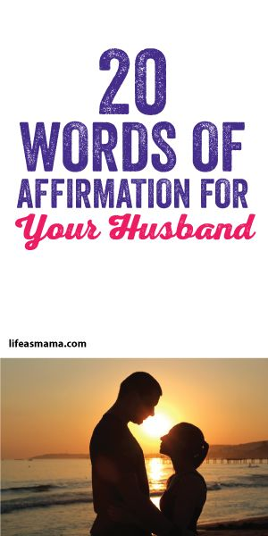 20 Words Of Affirmation For Your Husband