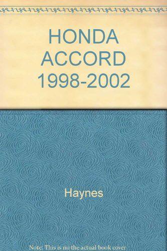 Honda Accord 1998-2002: All Models (Haynes Repair Manuals)