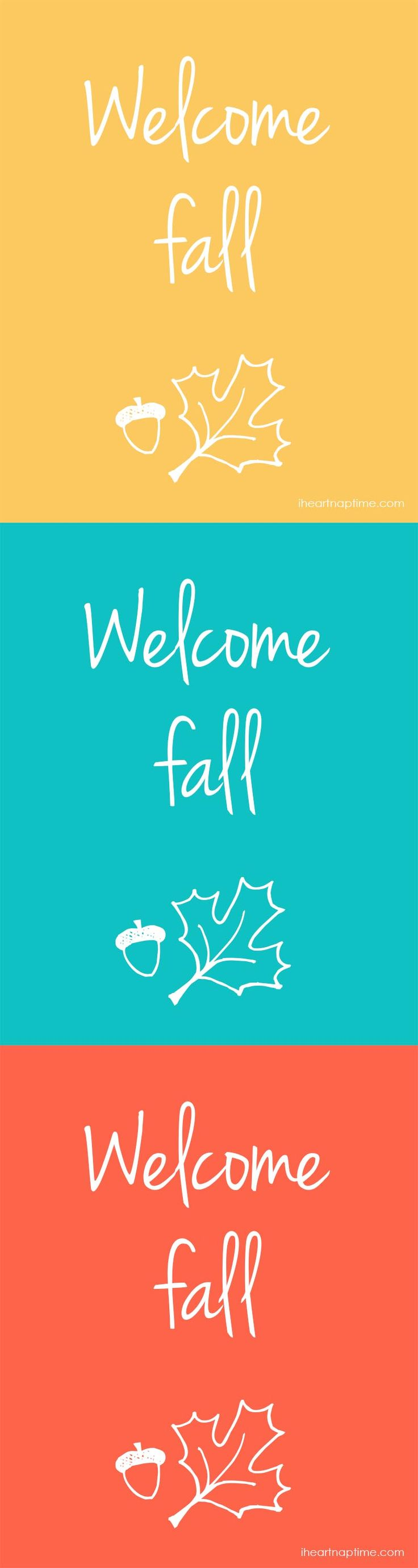 Welcome fall free printable art on iheartnaptime.com ♥