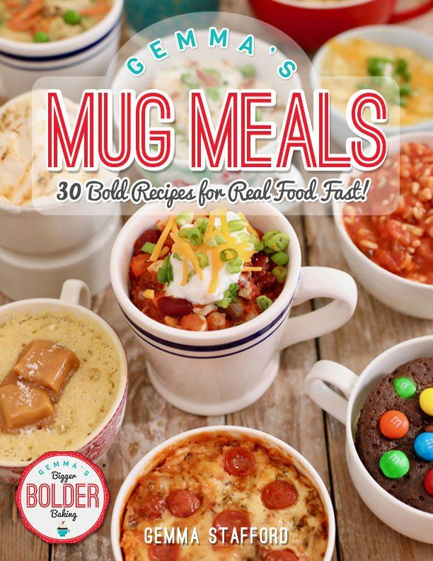 Gemma's Mug Meals, Microwave Mug Meals, Mug Meals, Mug Cakes, Gemma Stafford, Bigger Bolder Baking, e-book, Gemma's Mug Meals e-book, ebook, Microwave Recipes, Salted Caramel Mug Cake, Mug Chili, Mug Cakes, Microwave Mug Cakes, Mug Pizza, Microwave Mug Pizza, S'more Mug Cake