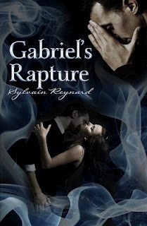 Gabriels Rapture by Sylvian Reynard (sequel to Gabriels Inferno -