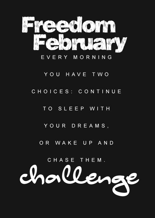 Freedom February Challenge, join us and completely revitalize your mentality you have attached to exercise.