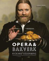 Opera & bakverk (inbunden)