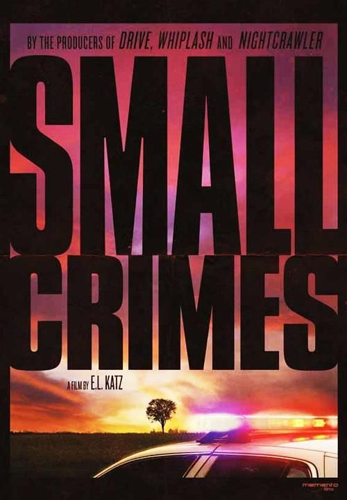 Watch Small Crimes Full Movie Online