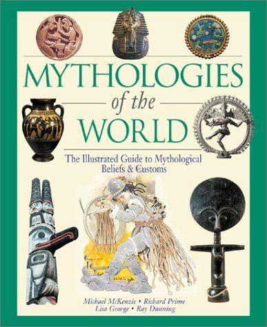 Mythologies of the World: The Illustrated Guide to Mythological Beliefs & Customs by Michael McKenzie. Save 24 Off!. $22.76. Publication: September 2001. 160 pages. Publisher: Checkmark Books (September 2001)