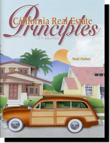 California Real Estate Principles « LibraryUserGroup.com – The Library of Library User Group