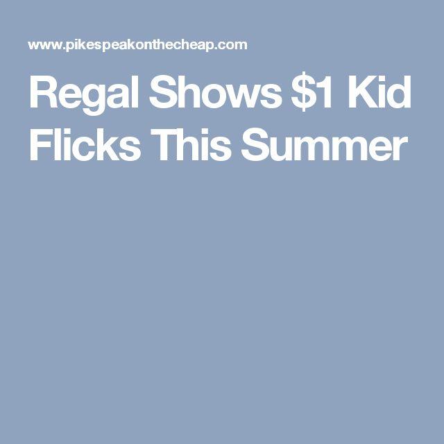 Regal Shows $1 Kid Flicks This Summer