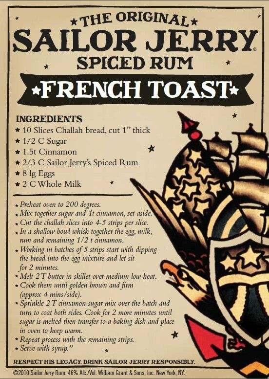 Sailor Jerry French Toast. Challah bread, sugar, cinnamon, Sailor Jerry Spiced Rum, eggs, milk, syrup. Site no longer exists
