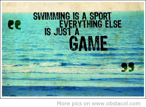 EXACTLY! =) Every one thinks swimmings a hobby, then think for a second how did Ryan loche get to where he is today????
