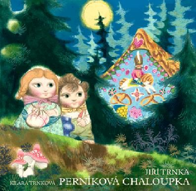 PERNÍKOVÁ CHALOUPKA - Trnková, Klára; Trnka, Jiří - Knihy.ABZ.cz