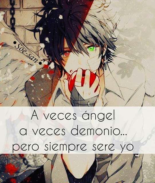 A veces ángel a veces demonio...