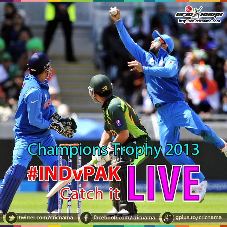 Pakistan vs India - Watch Live Cricket Match Streaming #INDvPAK #CT13