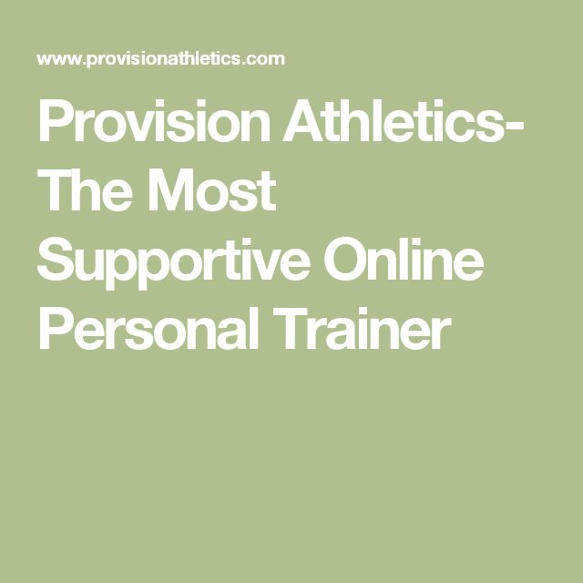 Provision Athletics- The Most Supportive Online Personal Trainer