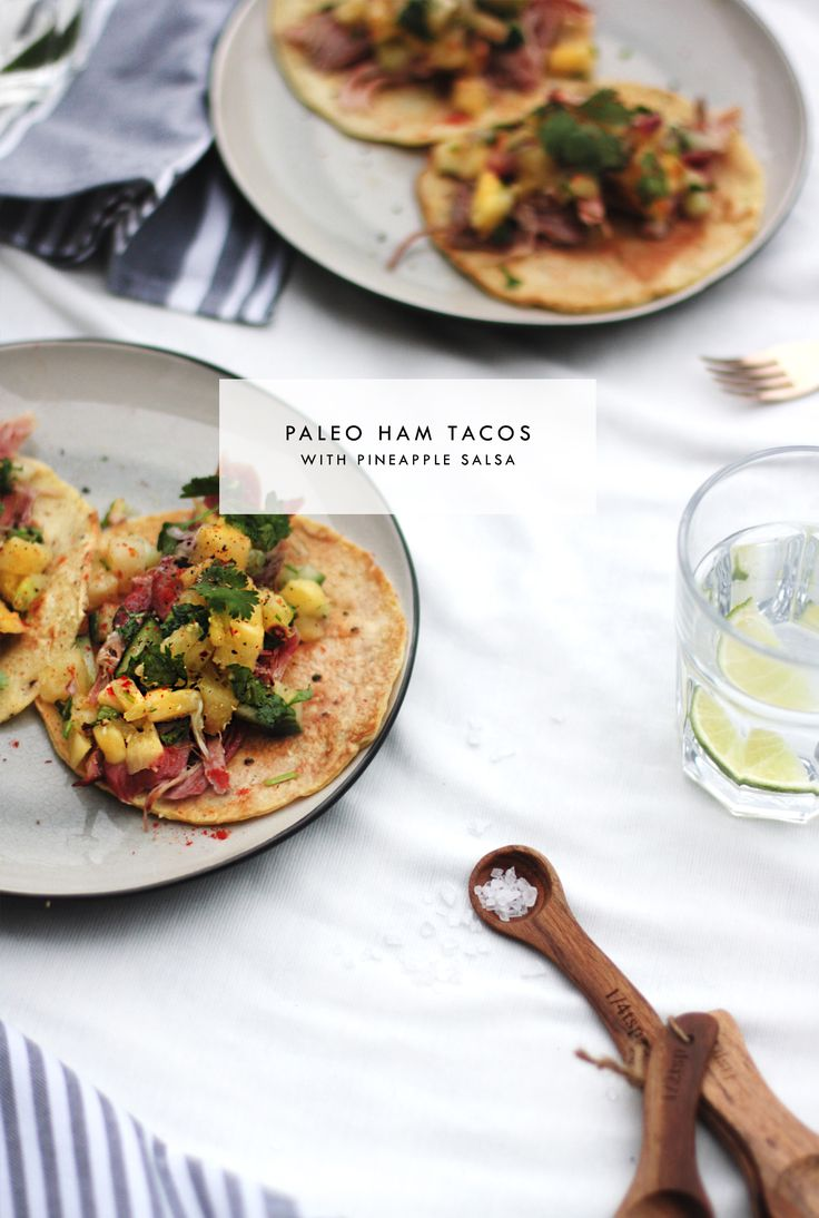 Paleo ham tortillas with pineapple salsa | gluten free | grain free | dairy free | perfect for a summer evening | healthy dinner recipe